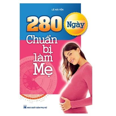280 ngày chuẩn bị làm mẹ