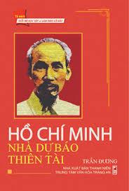 Hồ Chí Minh, nhà dự báo thiên tài