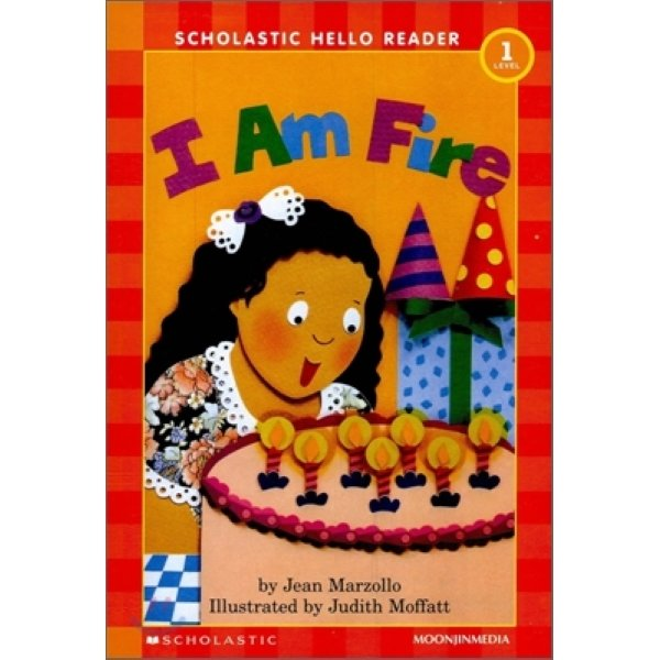 I am Fire – Scholastic