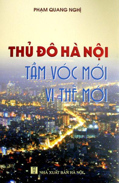 Thủ đô Hà Nội: Tầm vóc mới vị thế mới