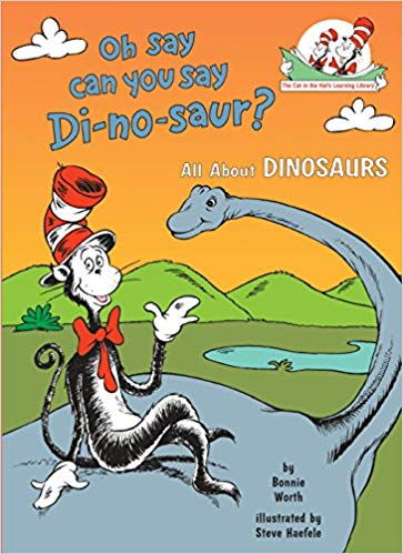 The cat in the hat: Oh say can you say dinosaur?