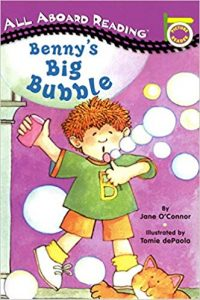 All aboard reading: Benny's big bubble