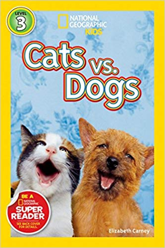 National Geographic kids: Level 3: Cats vs Dogs