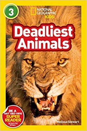 National Geographic kids: Level 3: Deadliest animals