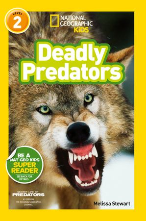 National Geographic kids: Level 2: Deadly predators