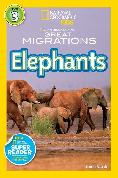 National Geographic kids: Level 3: Elephants