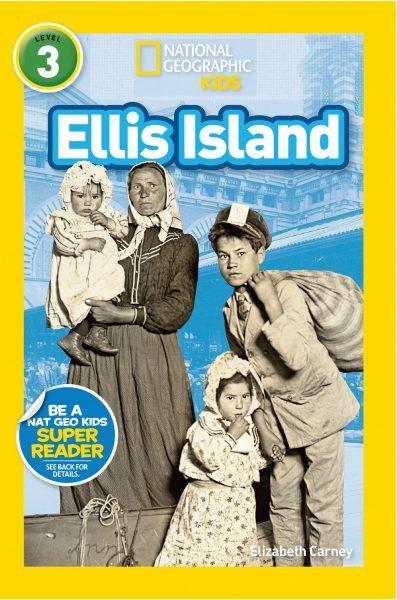 National Geographic kids: Level 3: ellis island