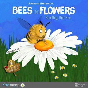 Lớn Lên Cùng Thiên Nhiên (Tập 2) – Bạn Ong, Bạn Hoa