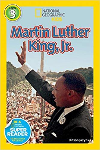 National Geographic kids: Level 3: Martin Luther kig, Jr