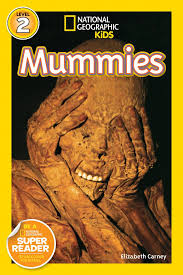 National Geographic kids: Level 2: Mummies