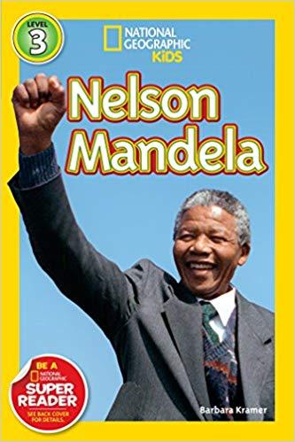 National Geographic kids: Level 3: Nelson Mandela