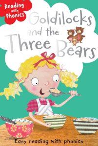 Reading with phonics: Goldilocks and the three bears