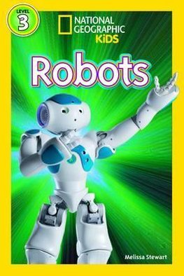 National Geographic kids: Level 3: robots