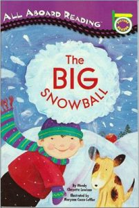 All aboard reading: The big snow ball