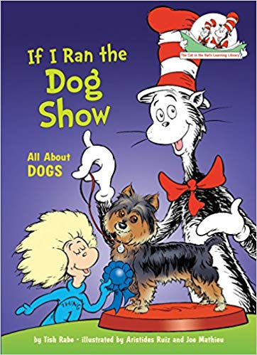 The cat in the hat: If I ran the dog show