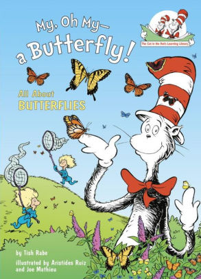 The cat in the hat: My, oh my a butterfly