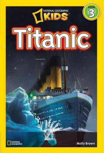 National Geographic kids: Level 3: Titanic