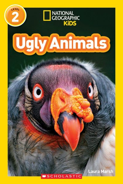 National Geographic kids: Level 2: Ughly animals
