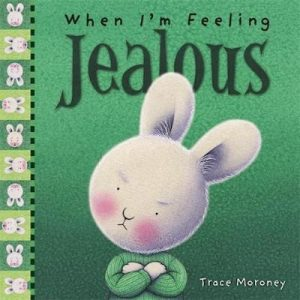 When I'm feeling: Jealous