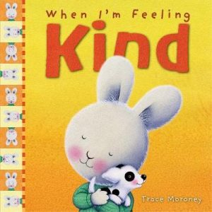 When I'm feeling: Kind