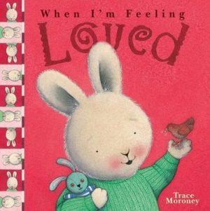 When I'm feeling: loved