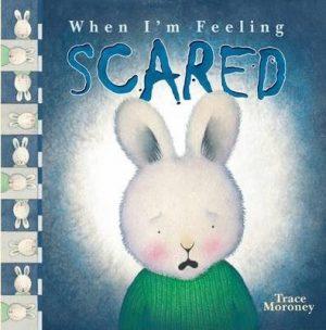 When I'm feeling: scared