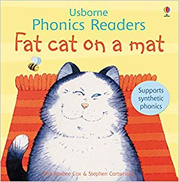 Usborne phonics readers: Fat cat on a mat