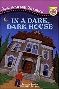 All aboard reading: in a dark dark house