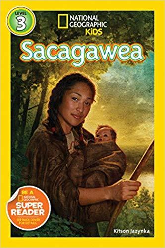 National Geographic kids: Level 3: Sacagawea