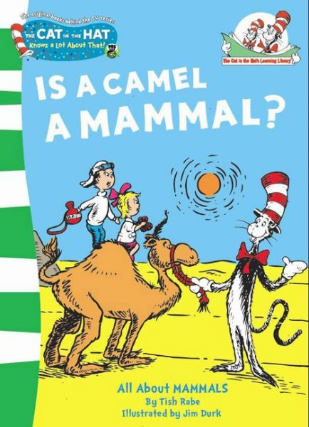The cat in the hat: is a camel a mammal