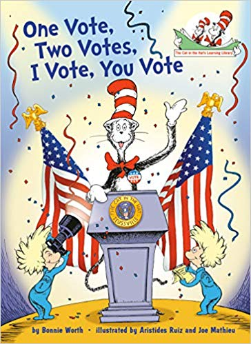 The cat in the hat: One vote, two votes, I vote, you vote