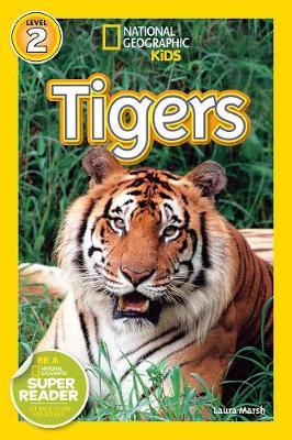 National Geographic kids: Level 2: Tigers