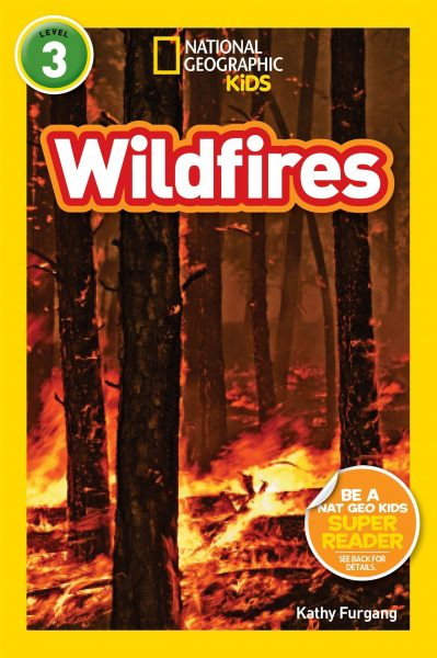 National Geographic kids: Level 3: wildfires