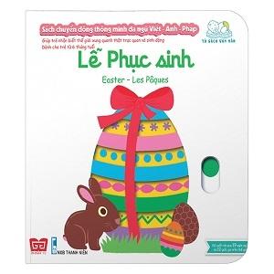 Sách Tương Tác – Sách Chuyển Động Thông Minh Đa Ngữ Việt – Anh – Pháp: Lễ Phục Sinh – Easter – Les Pâques