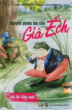 Chuyện phiêu lưu của già ếch – Hơi thở đồng xanh – Kẹp hạt dẻ